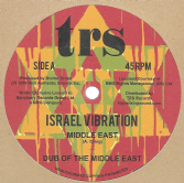 Israel Vibration - Middle East / Dub / Greedy Dog / Dub (TRS) 12""